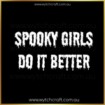 Load image into Gallery viewer, Spooky Girls Do It Better Sticker
