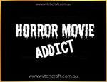 Load image into Gallery viewer, Horror Movie Addict Sticker