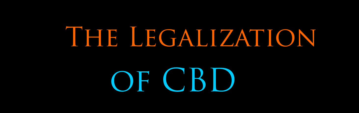 The Legalization of CBD