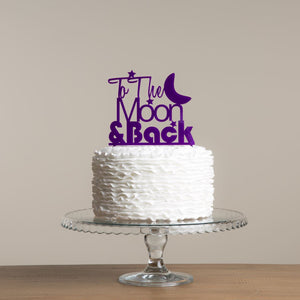 To The Moon And Back Cake Topper in Purple - Funky Laser