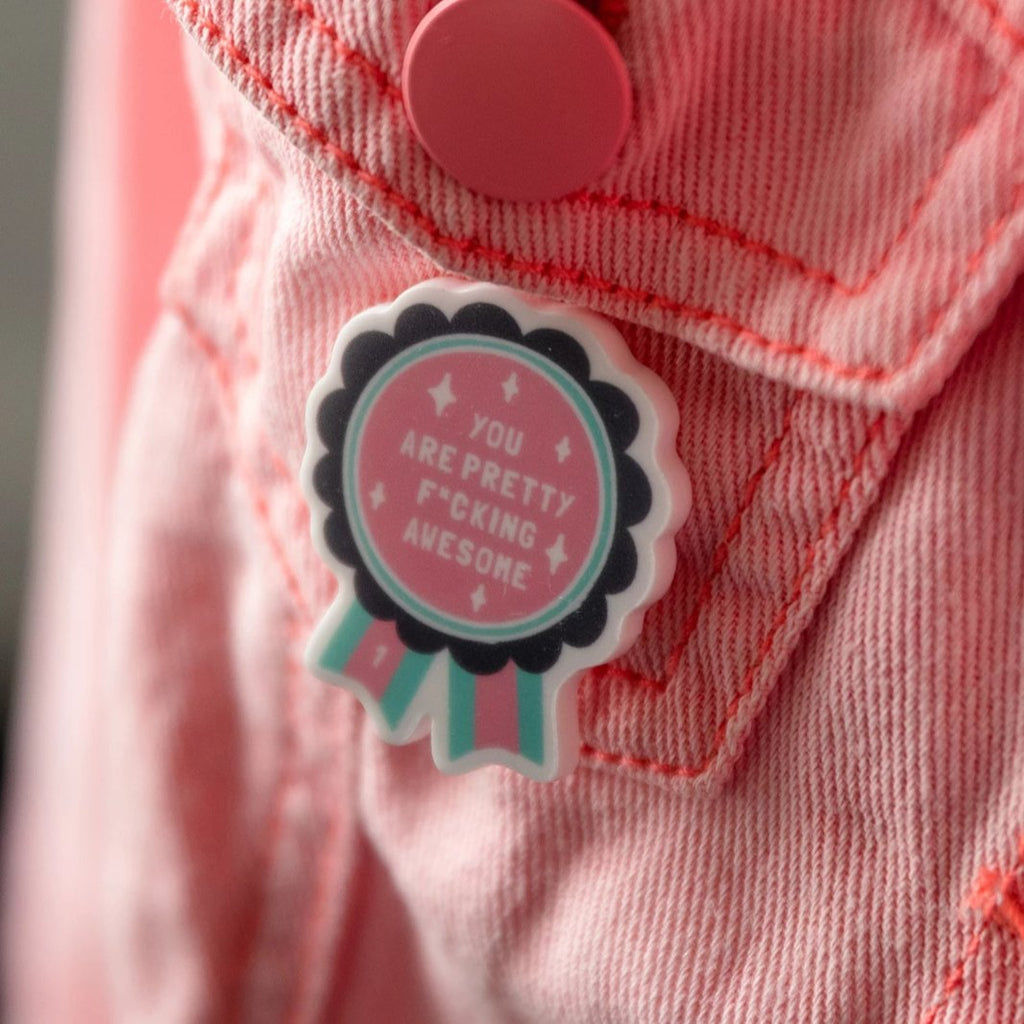 You Are Awesome Pink And Blue Rosette Affirmation Pin - Funky Laser