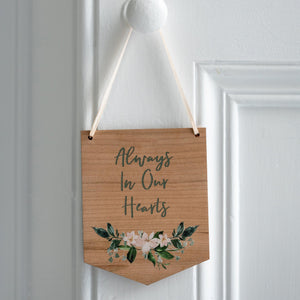 Always In Our Hearts Mini Wooden Flag Wall Hanging - Funky Laser