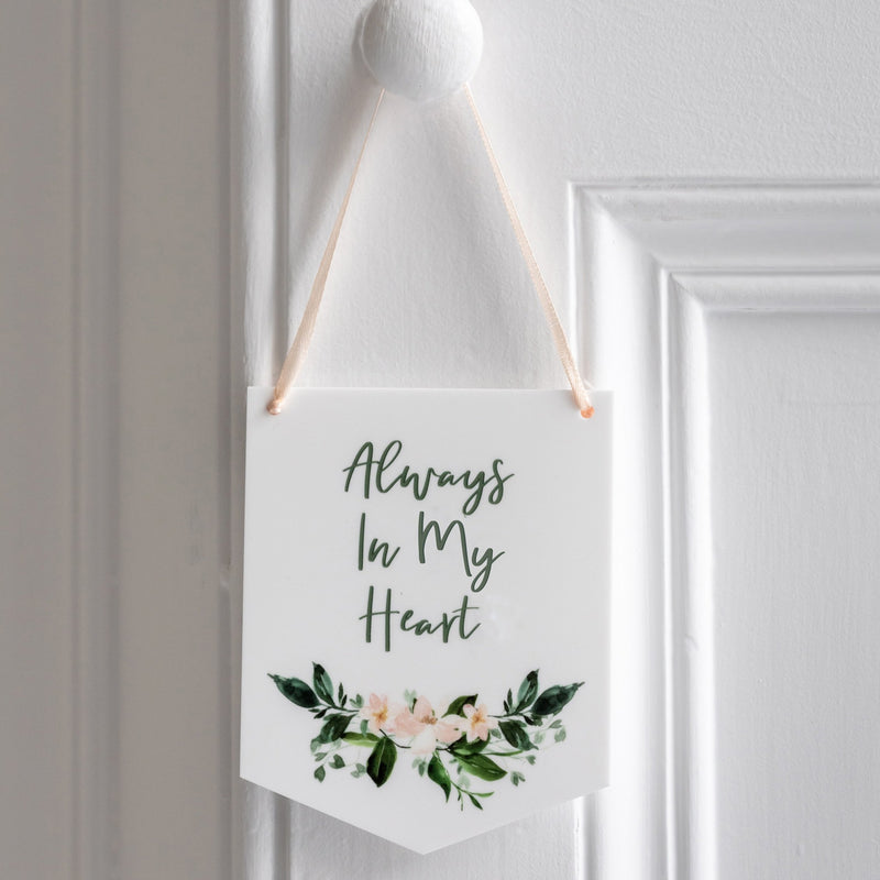 Always In Our Hearts Mini Acrylic Token Wall Hanging - Funky Laser