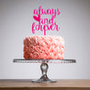 Always And Forever Cake Topper - Funky Laser
