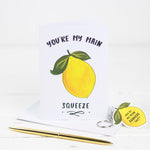 You're My Main Squeeze Romantic Card With Keyring - Funky Laser