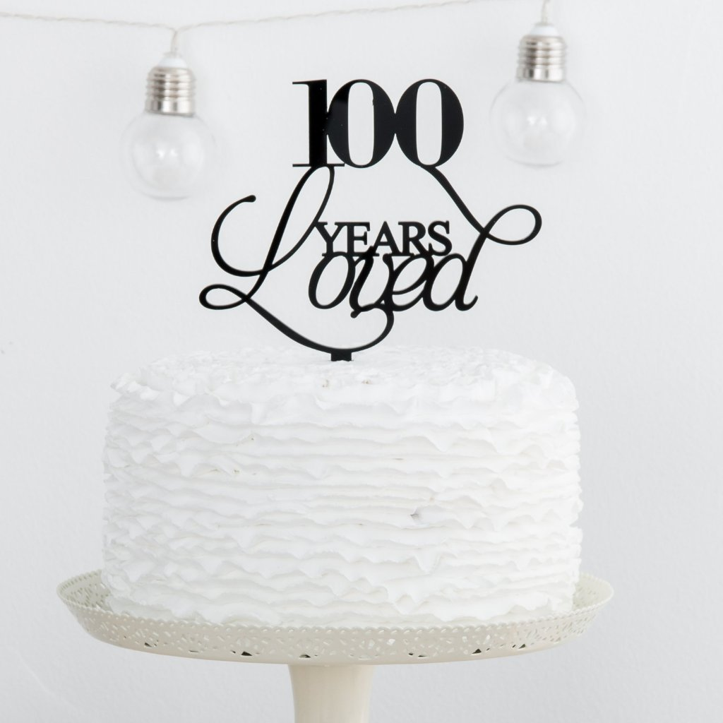 100 Years Loved Birthday Celebrations Cake Topper - Funky Laser