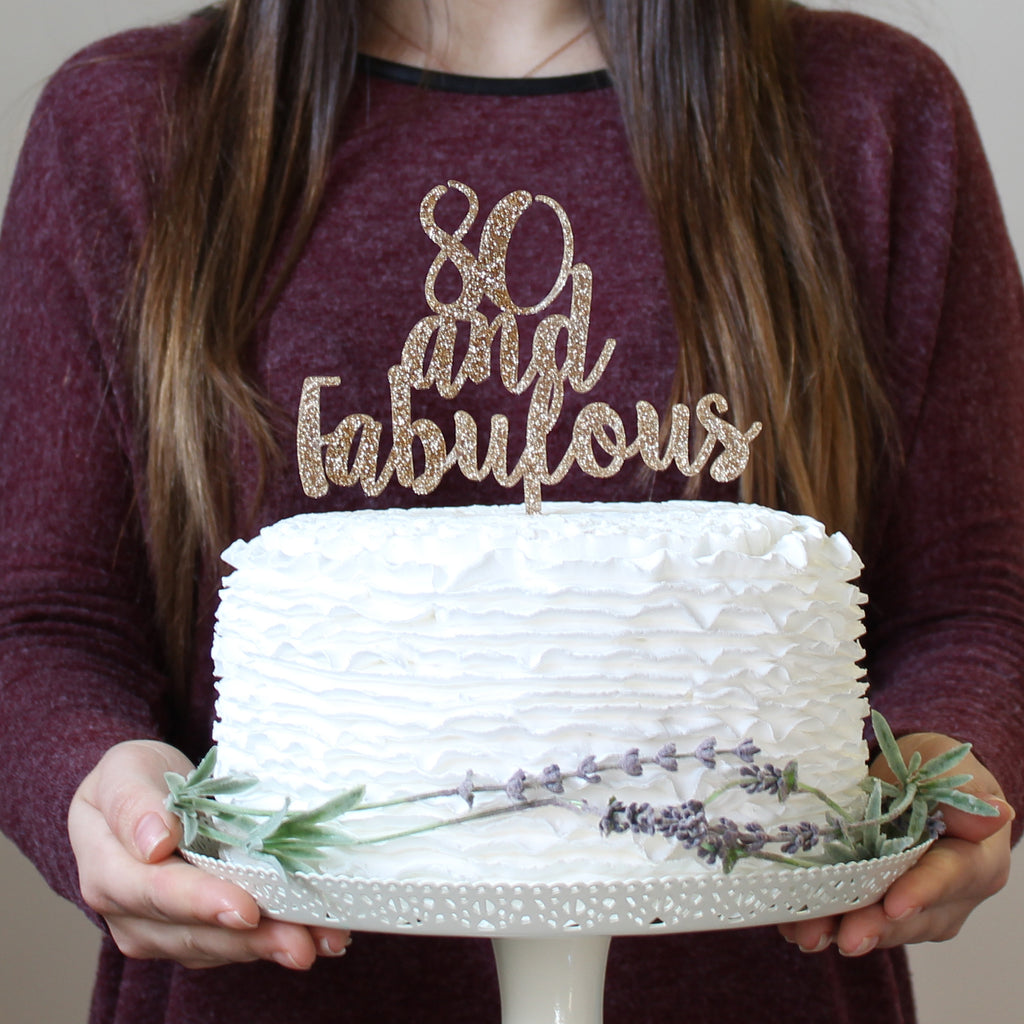 80 and Fabulous Cake Topper - Funky Laser