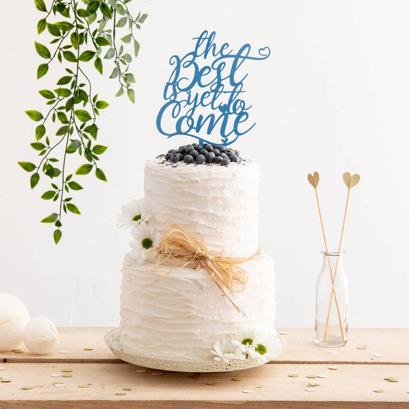 The Best Is Yet To Come Wedding Cake Topper in Turquoise - Funky Laser