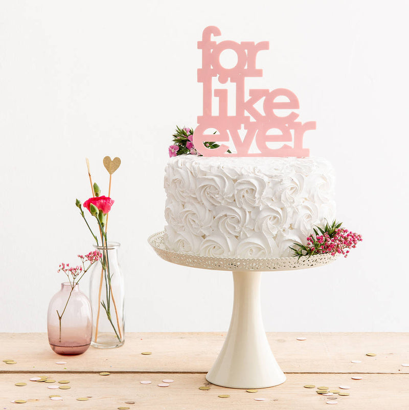 For Like Ever Cake Topper - Funky Laser