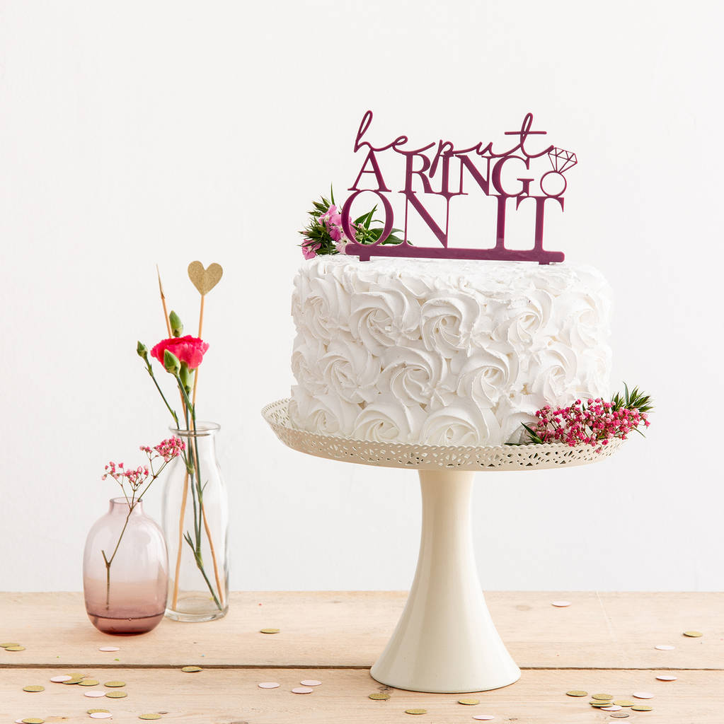 He Put A Ring On It Engagement Cake Topper - Funky Laser