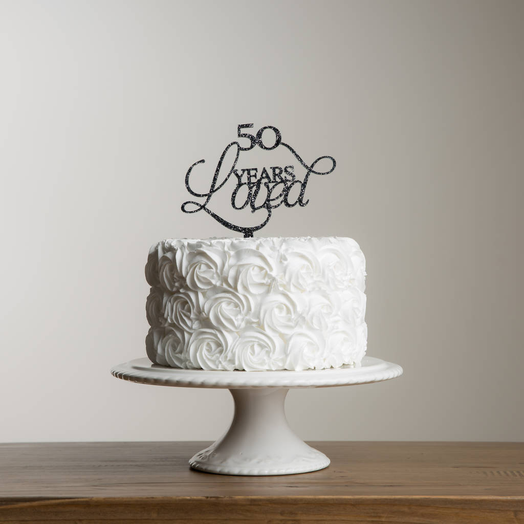 50 Years Loved Acrylic Party Cake Topper - Funky Laser