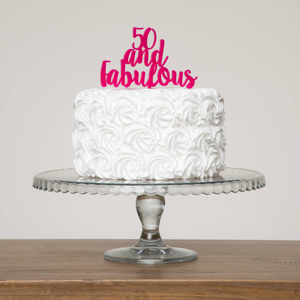 50 and fabulous party cake topper in hot pink