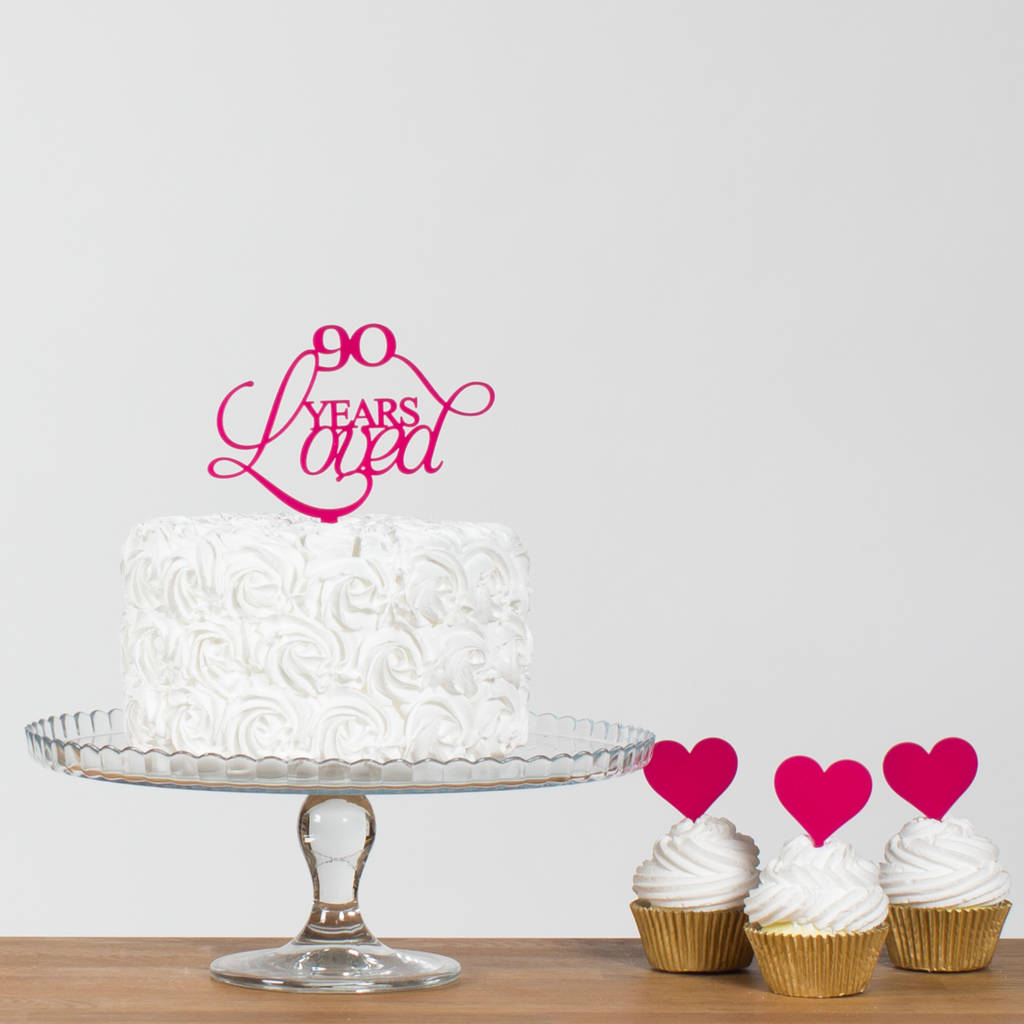 90 Years Loved Cake Topper - Funky Laser
