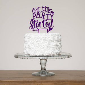 Get This Party Started Cake Topper - Funky Laser
