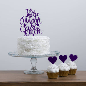 To The Moon And Back Quote Cake Topper with Star Detailing - Funky Laser