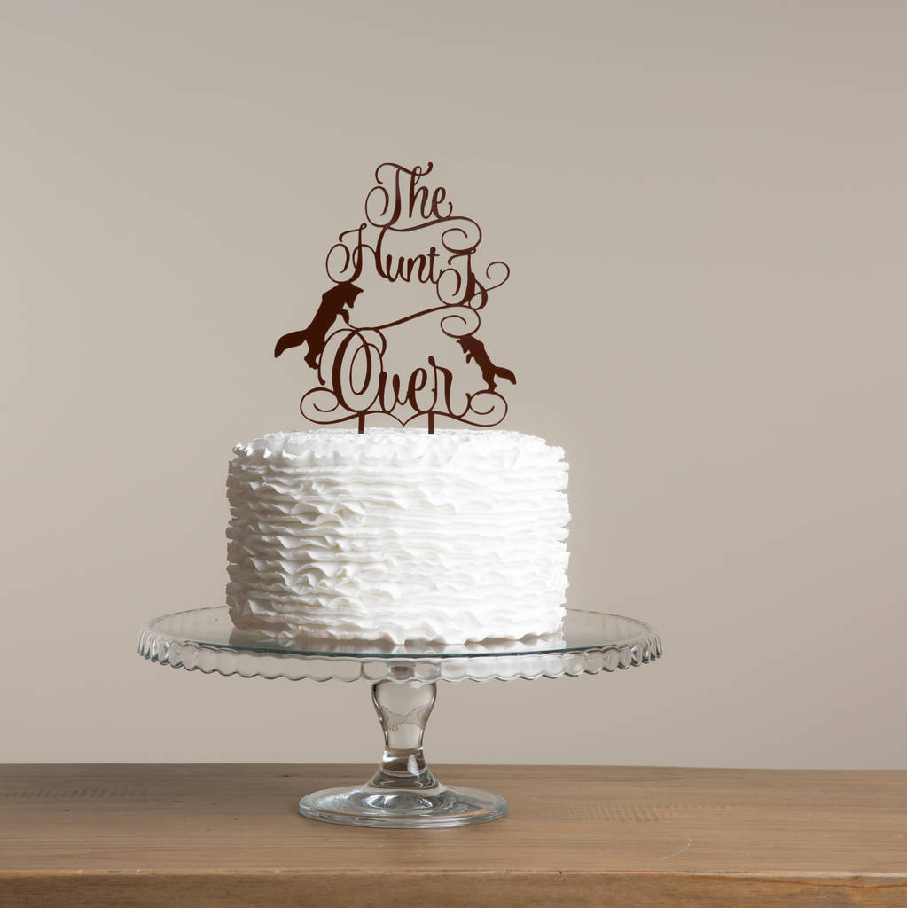 The Hunt Is Over Wedding Cake Topper Engagement Cake Decoration Funky Laser