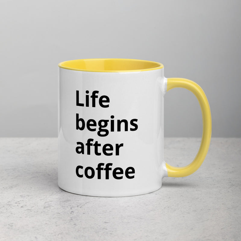 Lige begins after coffee Mug with Color Inside - theprintypeople