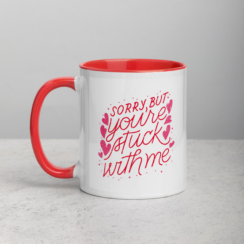 Sorry You Are Stuck With Me Mug - theprintypeople