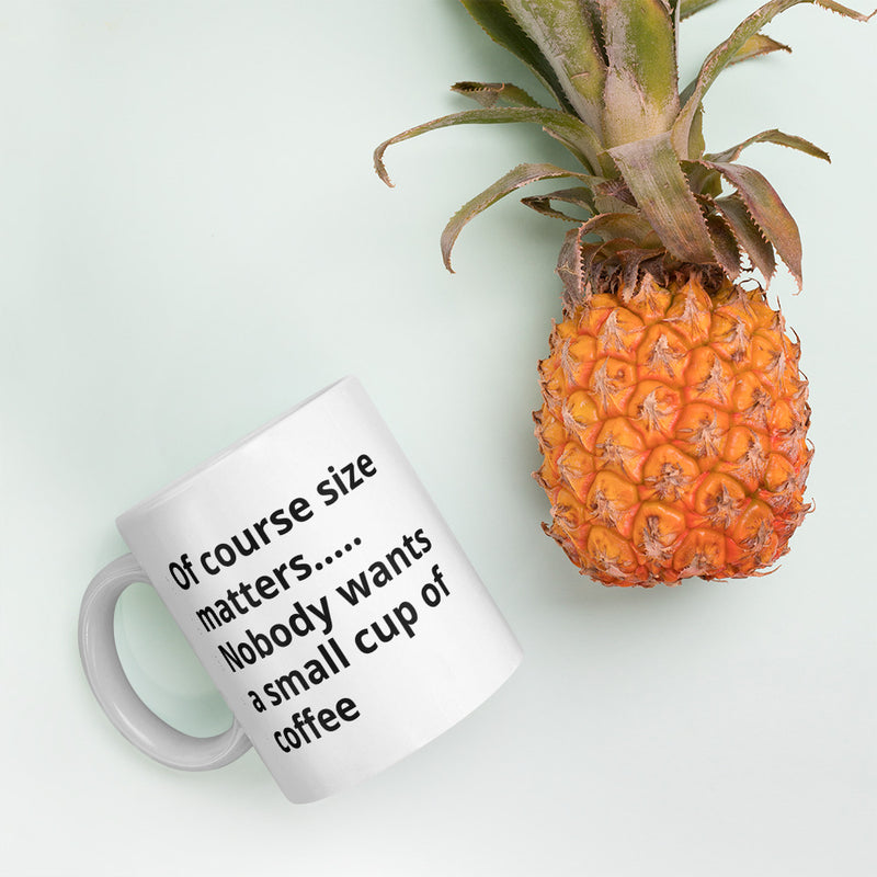 Size matter for a Coffee - Mug - theprintypeople