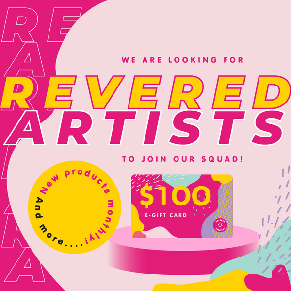 We are looking for Revered Artists