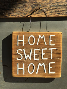 Home Sweet Home / Upcycled Hand-painted Wood Sign