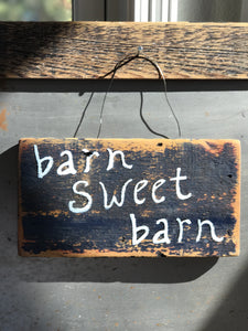 Barn Sweet Barn / Upcycled Hand-painted Wood Sign