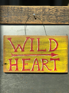 Wild Heart / Upcycled Hand-painted Wood Sign