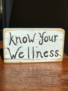 Know Your Wellness - Upcycled Hand-painted Wood Block