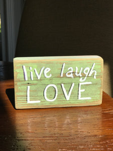 Live Laugh Love - Upcycled Hand-painted Wood Block