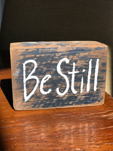 Be Still - Upcycled Hand-painted Wood Block