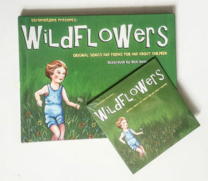 Wildflowers | Original Songs And Poems For And About Children  (Book and Cd)