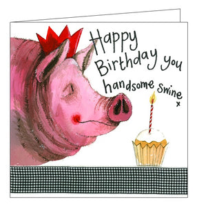 Alex Clark Happy Birthday you handsome swine pigs cake farming Happy Birthday card for him Nickery Nook new