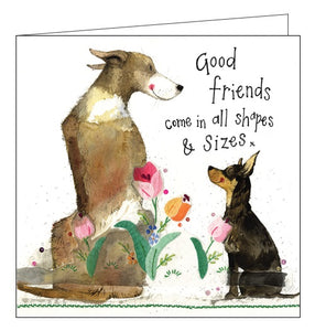 Alex Clark for her dogs good friends come in all shapes and sizes blank card Nickery Nook