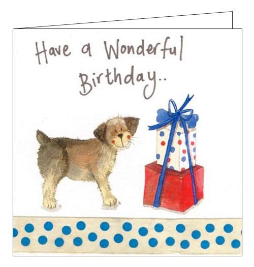 Alex Clark for him for her Have a Wonderful Birthday dogs border terrier Happy Birthday card Nickery Nook