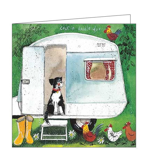 This blank card features artwork by Alex Clark showing a dog sitting in the open door of a caravan, watching a cockeral crow on the top of the trailer as three chickens approach the caravan.