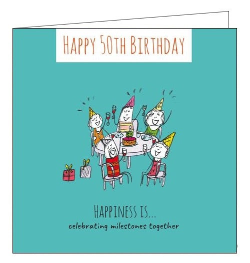Card Mix Happiness is...celebrating milestones together Happy 50th Birthday card Nickery Nook
