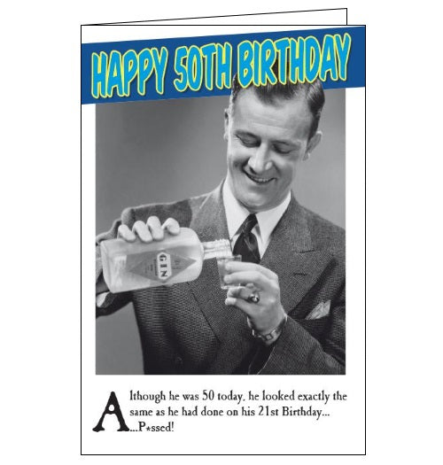 Emotional Rescue pissed vintage humour 50th birthday card for him Nickery Nook