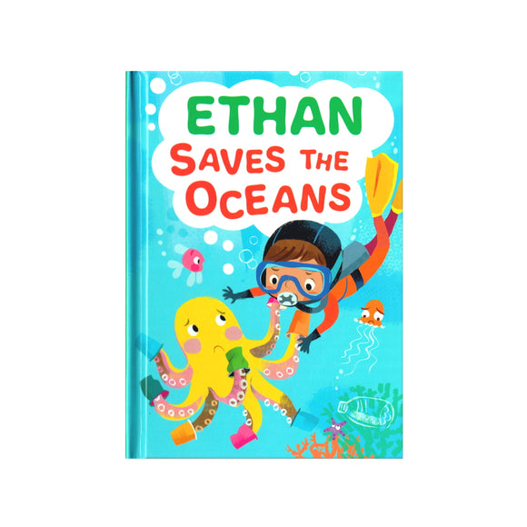 Ethan Saves the Oceans - children's book
