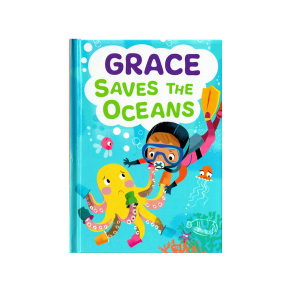 Grace Saves the Oceans - children's book