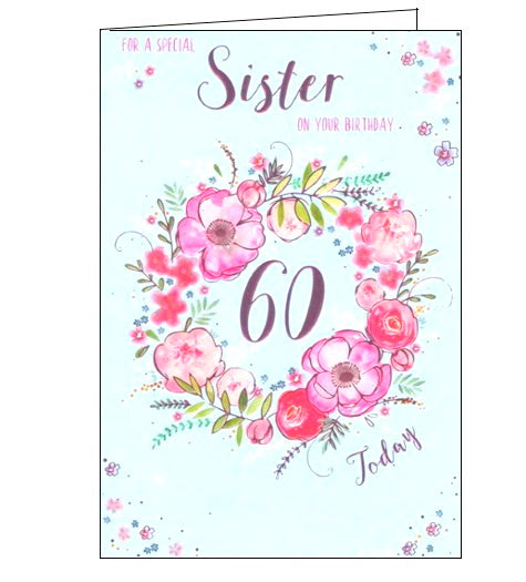 ICG florals flowers special sister on your 60th birthday card Nickery Nook