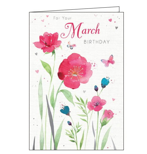 This March birthday card is decorated with spring flowers and butterflies, all finished with silver foil detailing.