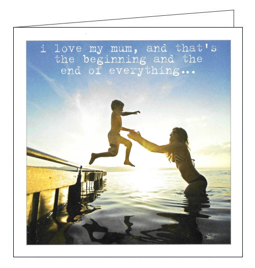 This simple but sweet Mother's Day card features a photograph of a young boy jumping off a dock into his mother's arms. White text on the card reads