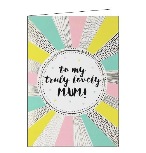 Jessica Hogarth to my truly lovely mum birthday card mother's day card Nickery Nook