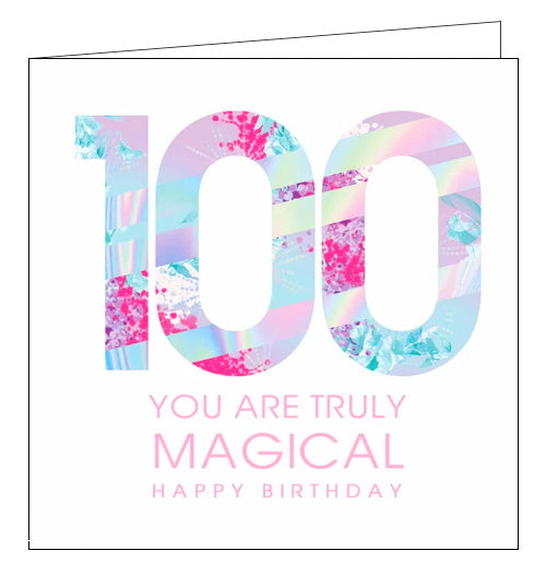 Lola Designs truly magical 100th birthday card