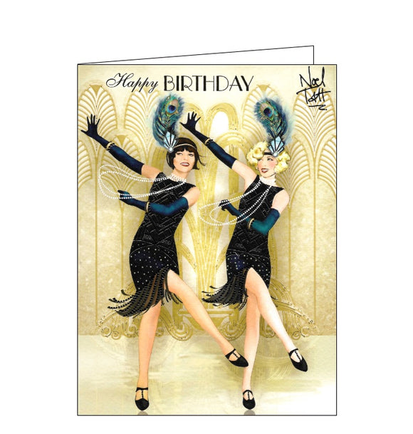 This birthday card features a wonderful illustration Claire Coxton of two very glamorous 1920s flappers in black dresses with gold geometric detailing, and peacock feather in their hair, dancing the Charleston. Gold text on the front of the card reads