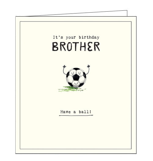 Pigment Etched have a ball football birthday card for brother