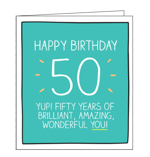 Pigment Happy Jackson brilliant wonderful you 50th birthday card