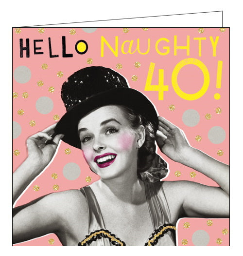 Pigment Nutty Neon naughty 40th birthday card
