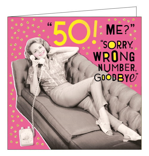 Pigment Nutty Neon wrong number 50th birthday card