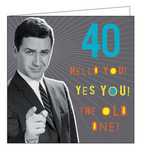 Pigment Nutty Neon you're old 40th birthday card
